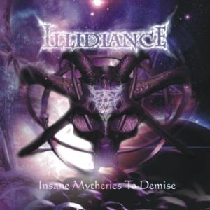 Illidiance - Insane Mytheries to Demise cover art