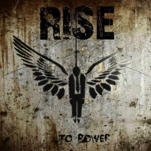 Rise - ...To Power cover art