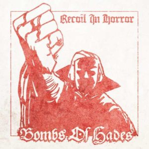 Bombs of Hades - Recoil in Horror cover art