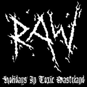 Raw - Holidays in Toxic Wasteland cover art