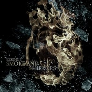 Essence - Smoke and Mirrors cover art