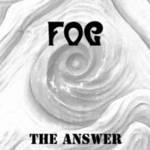 Fog - The Answer cover art