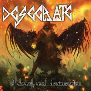 Desecrate - Of Death and Damnation cover art