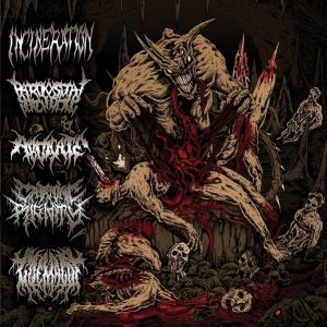 Incineration / Paroxysmal Butchering / Abdicate / Goemagot - Horrendous Forms of Human Ruination cover art