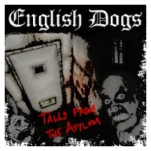 English Dogs - Tales from the Asylum cover art