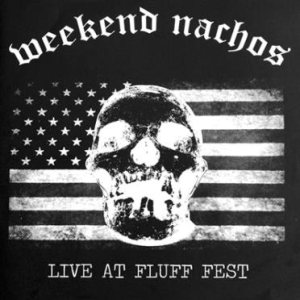 Weekend Nachos - Live at Fluff Fest cover art