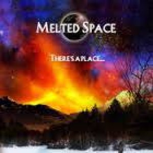 Melted Space - There's a Place... cover art
