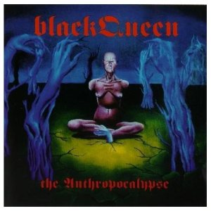 Black Queen - The Anthropacolypse cover art