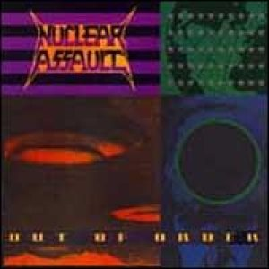 Nuclear Assault - Out of Order cover art