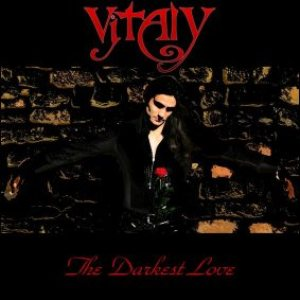 Vitaly - The Darkest Love cover art