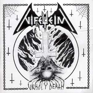 Nifelheim - Unholy Death cover art