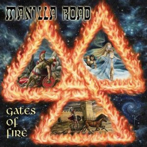 Manilla Road - Gates of Fire cover art