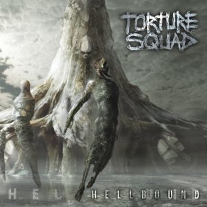 Torture Squad - Hellbound cover art