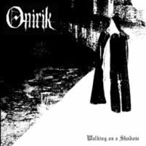 Onirik - Walking as a Shadow cover art
