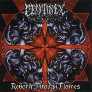 Centinex - Reborn Through Flames cover art