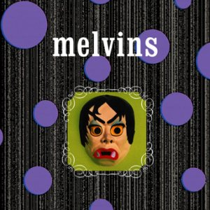 Melvins - Brain Center at Whipples/Today Your Love, Tomorrow the World cover art