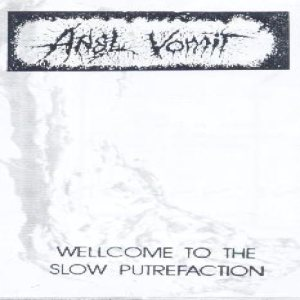 Anal Vomit - Welcome to the Slow Putrefaction cover art