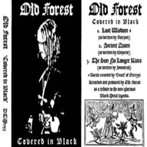 Old Forest - Covered in Black cover art
