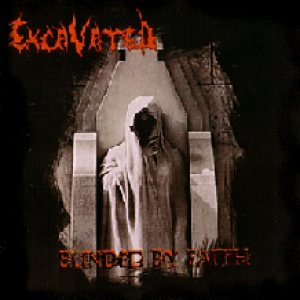 Excavated - Blinded by Faith cover art
