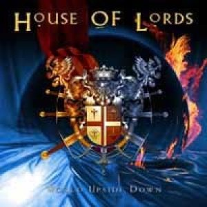 House Of Lords - World Upside Down cover art