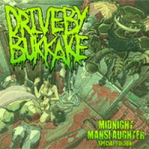 Drive-By Bukkake - Midnight Manslaughter (Special Edition) cover art