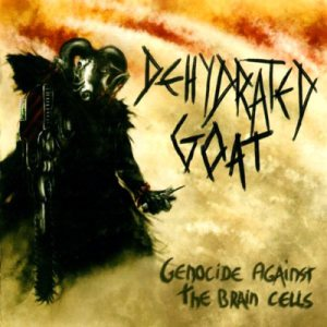 Dehydrated Goat - Genocide Against the Brain Cells cover art