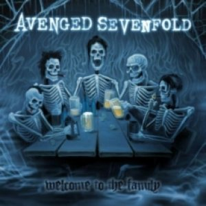 Avenged Sevenfold - Welcome to the Family cover art