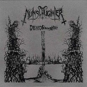 Nunslaughter - DEMOSlaughter cover art