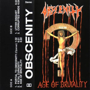 Obscenity - Age of Brutality cover art