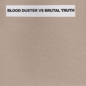 Brutal Truth / Blood Duster - First United Meth Church cover art