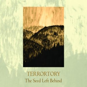 Terrortory - The Seed Left Behind cover art
