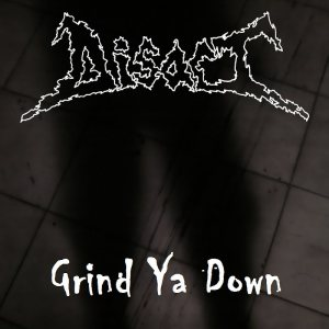 Disact - Grind Ya Down cover art
