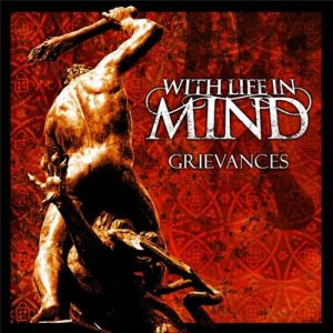 With Life In Mind - Grievances cover art