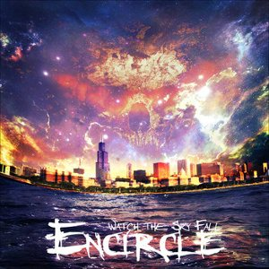 Encircle - Watch the Sky Fall cover art