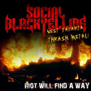 Social Black Yelling - Riot Will Find a Way cover art