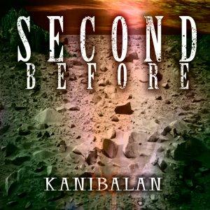 Second Before - Kanibalan cover art