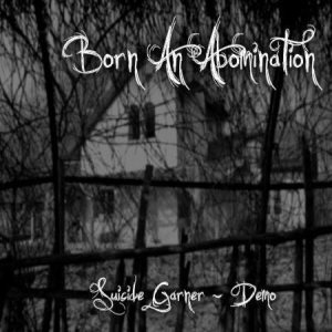 Born an Abomination - Suicide Garner cover art