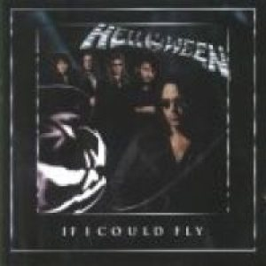 Helloween - If I Could Fly cover art