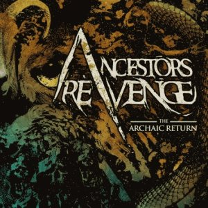 Ancestors Revenge - The Archaic Return cover art