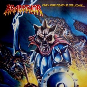 Krabathor - Only Our Death Is Welcome... cover art