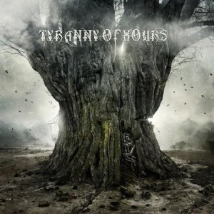 Tyranny of Hours - Tyranny of Hours cover art