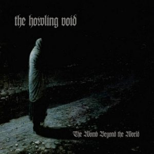 The Howling Void - The Womb Beyond the World cover art