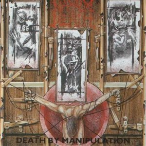 Napalm Death - Death by Manipulation cover art