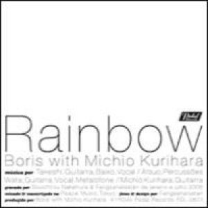"Boris - Boris with Michio Kurihara ""Rainbow"" cover art"