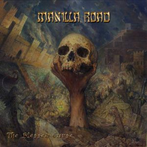 Manilla Road - The Blessed Curse cover art