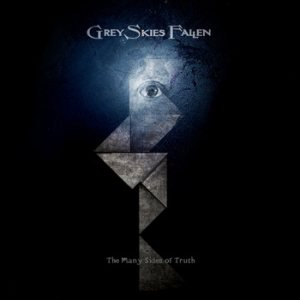 Grey Skies Fallen - The Many Sides of Truth cover art