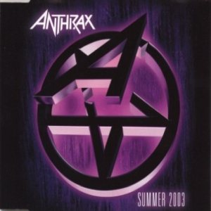 Anthrax - Summer 2003 cover art