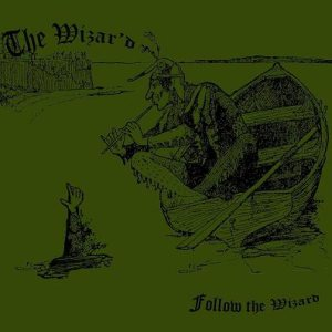 The Wizar'd - Follow the Wizard cover art
