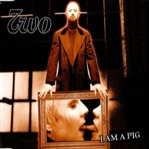 Two - I am a Pig cover art