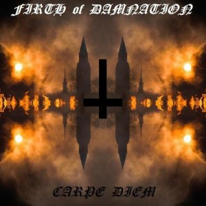 Firth of Damnation - Carpe Diem cover art